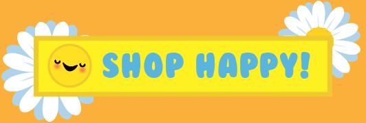 Shop Happy!